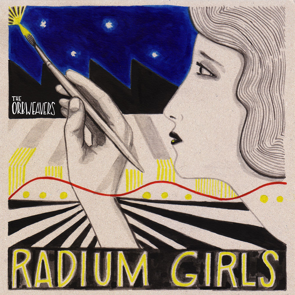 The Orbweavers - Radium Girls - Cover
